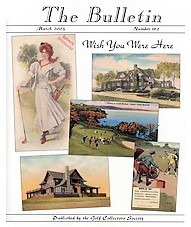The Bulletin - Golf Collectors Society